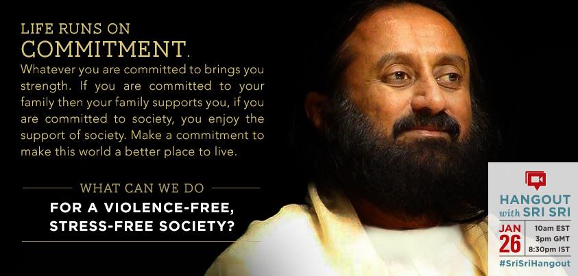 Sri Sri Ravi Shankar commitment