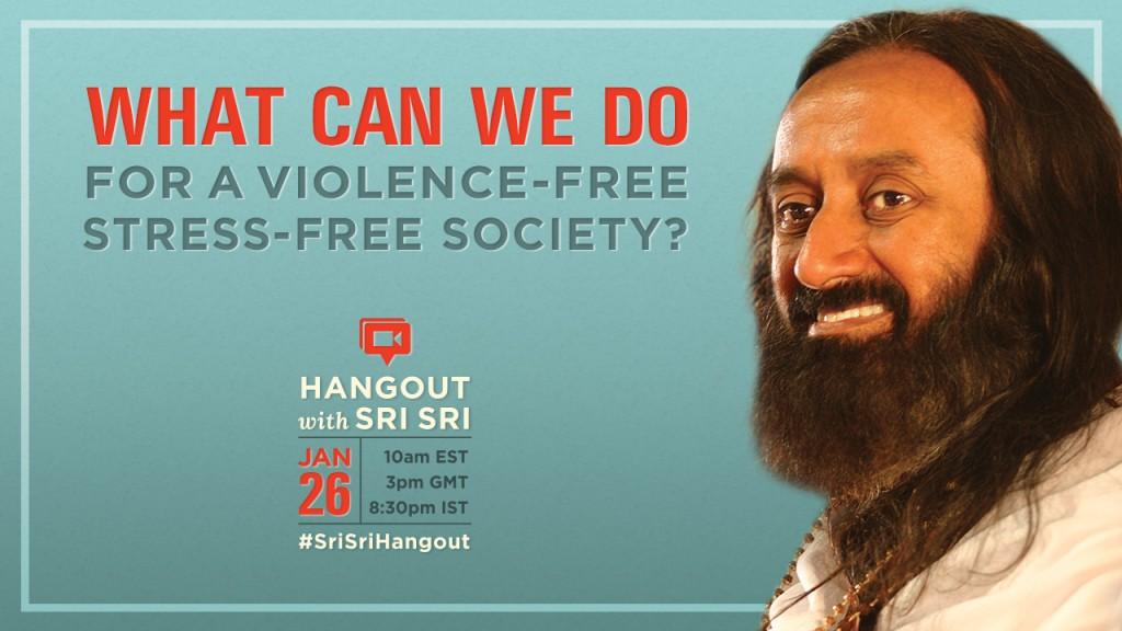 Sri Sri Ravi Shankar violence-free stress-free campaign