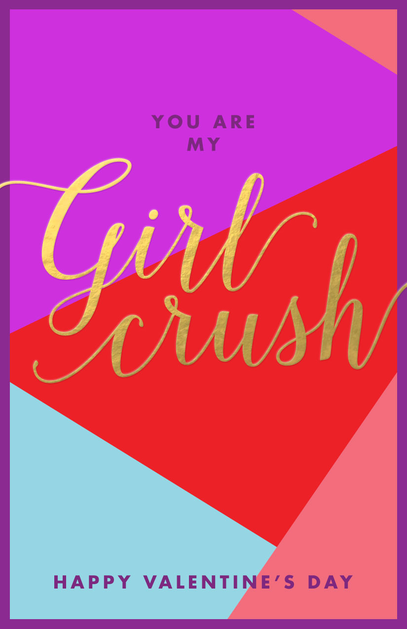Girl Crush Valentine's Day Card