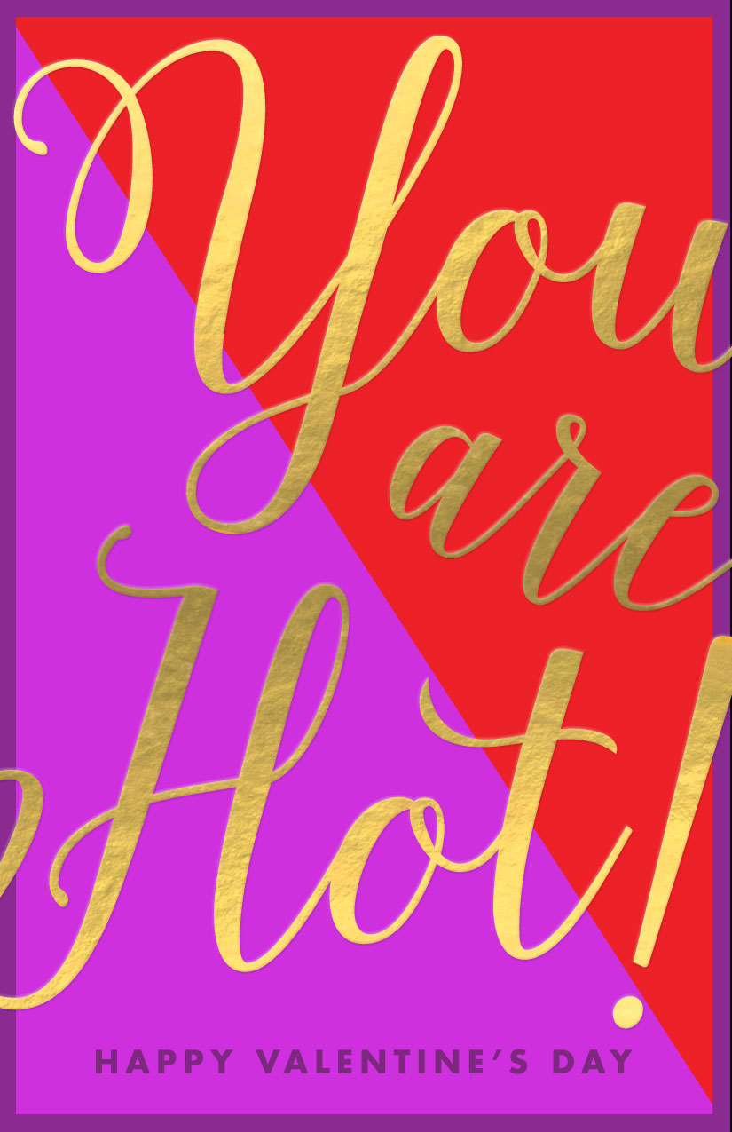 Printable Valentine's Day Card - You are Hot